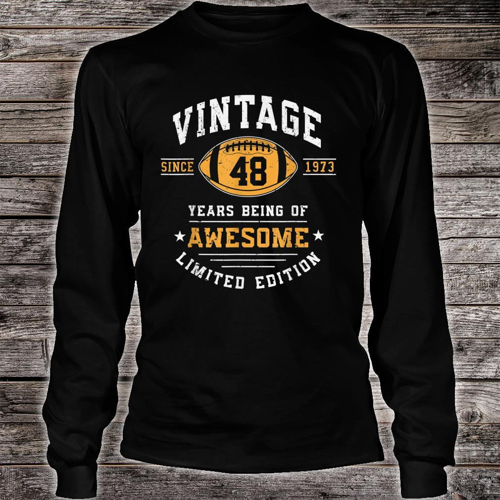 Vintage 1973 48 Years Old Awesome Shirt long sleeved
