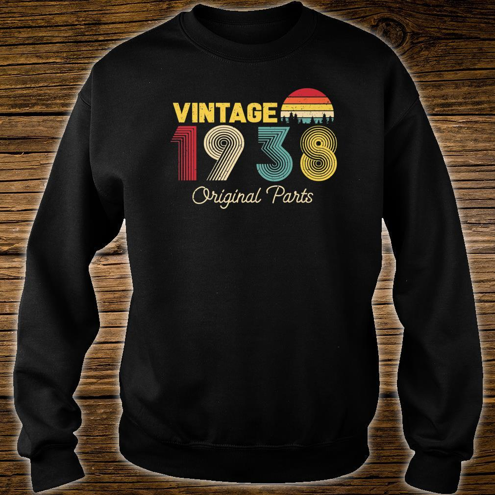 Vintage Original Parts 1938 Cool and 83rd Bday Shirt sweater