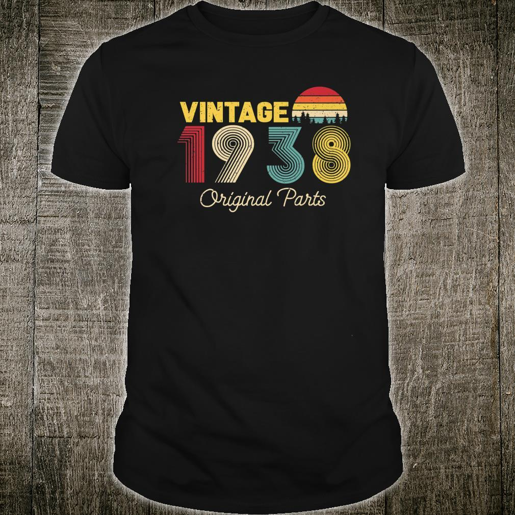Vintage Original Parts 1938 Cool and 83rd Bday Shirt