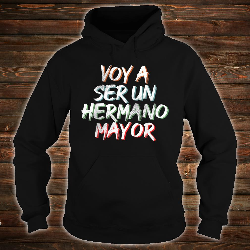 Voy a ser un Hermano Mayor Shirt hoodie