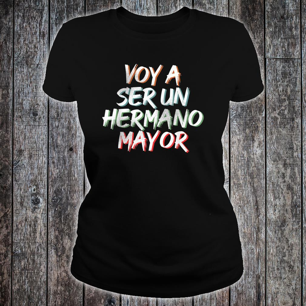 Voy a ser un Hermano Mayor Shirt ladies tee