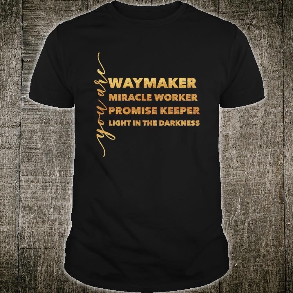 Waymaker Miracle Worker Promise Keeper Light Christian Shirt