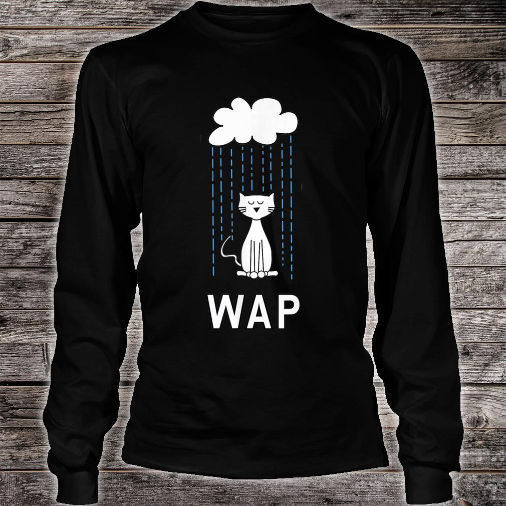 Wet Pussy Cat In Rain #WAP Hot Shirt long sleeved