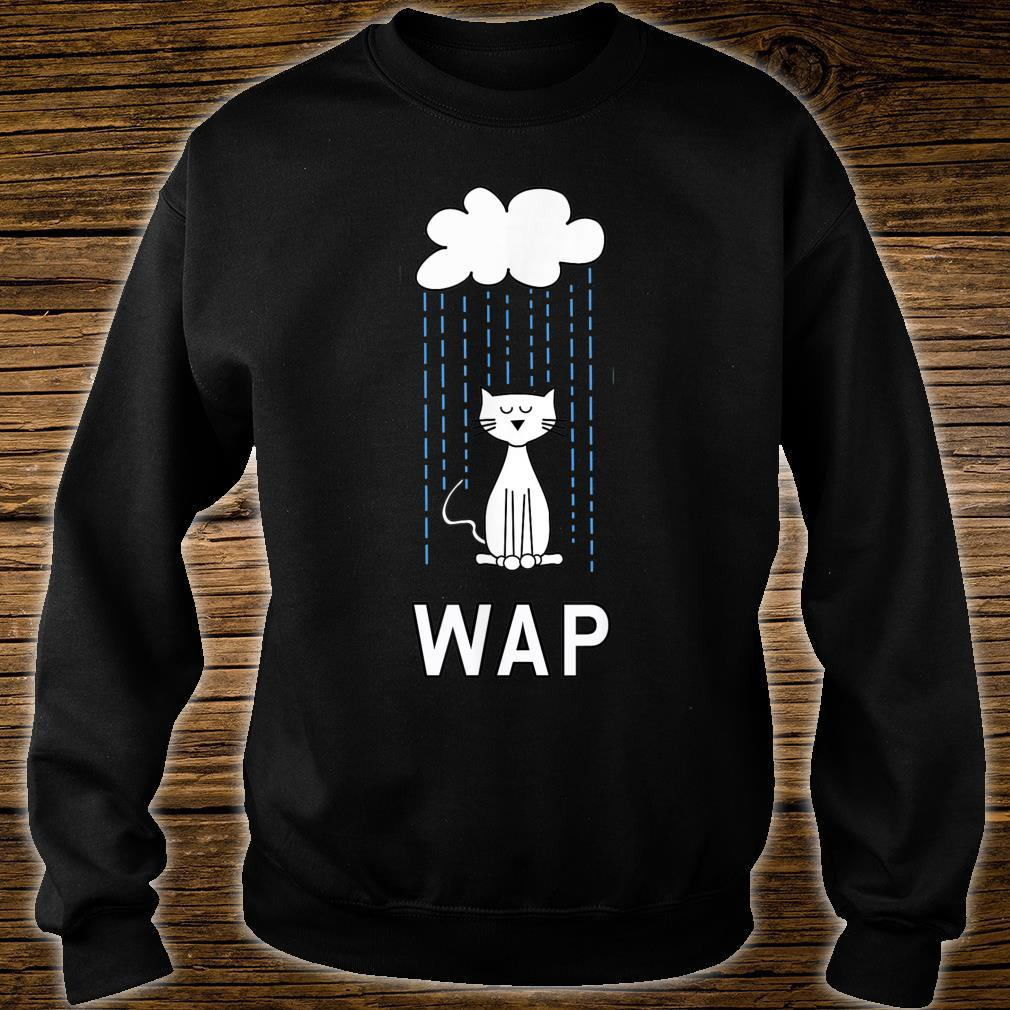 Wet Pussy Cat In Rain #WAP Hot Shirt sweater