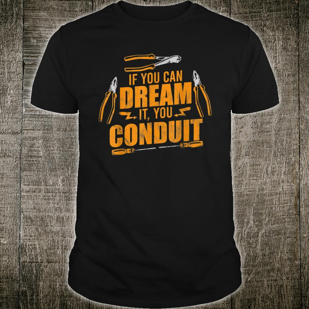 You Conduit Electrician Powerline Electrical Engineer Shirt