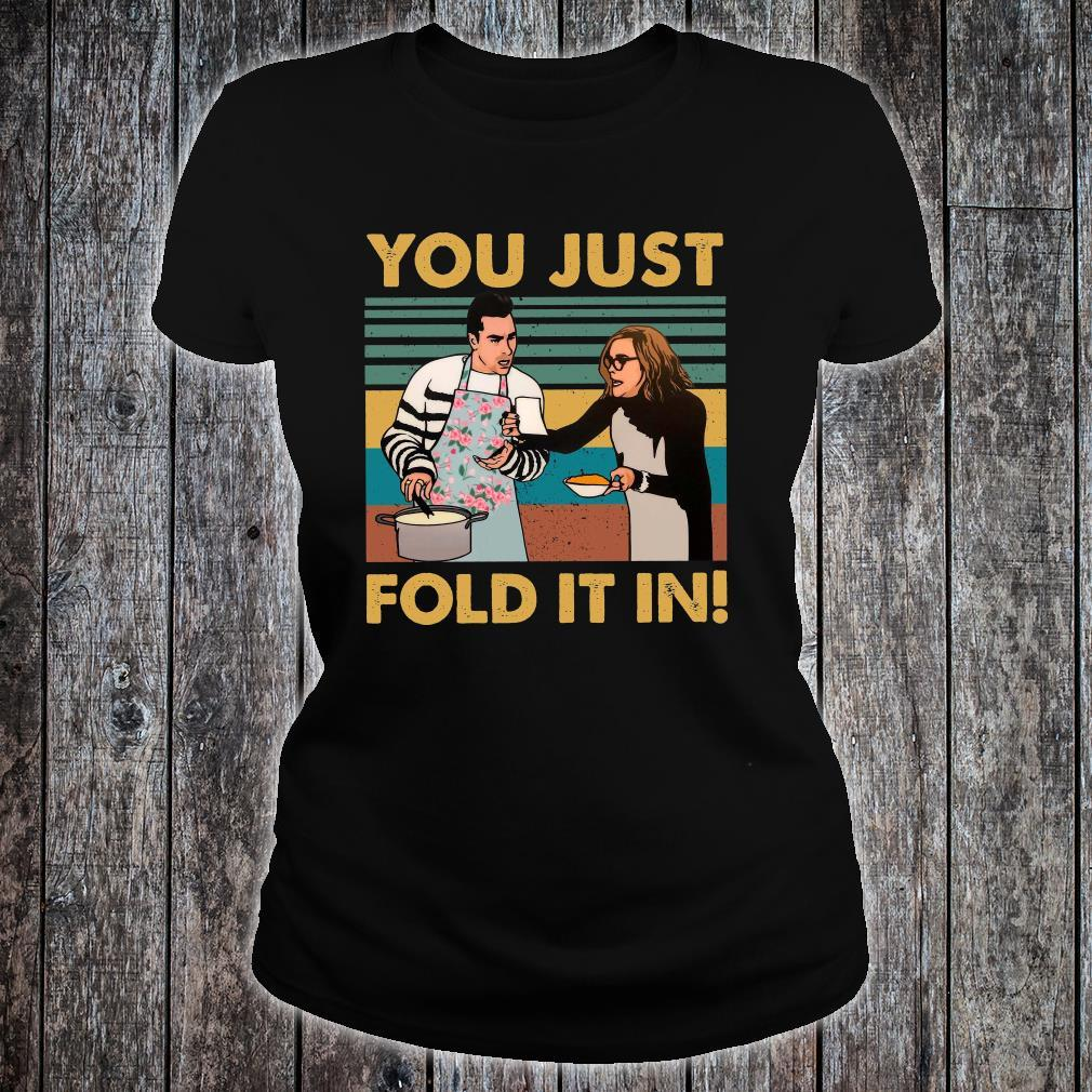 You Just Fold It In Shirt ladies tee