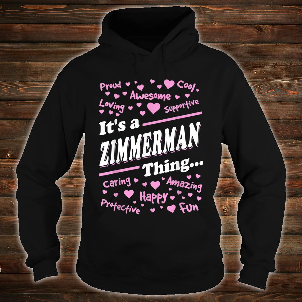Zimmerman Surname last name Family It's a Zimmerman thing Shirt hoodie