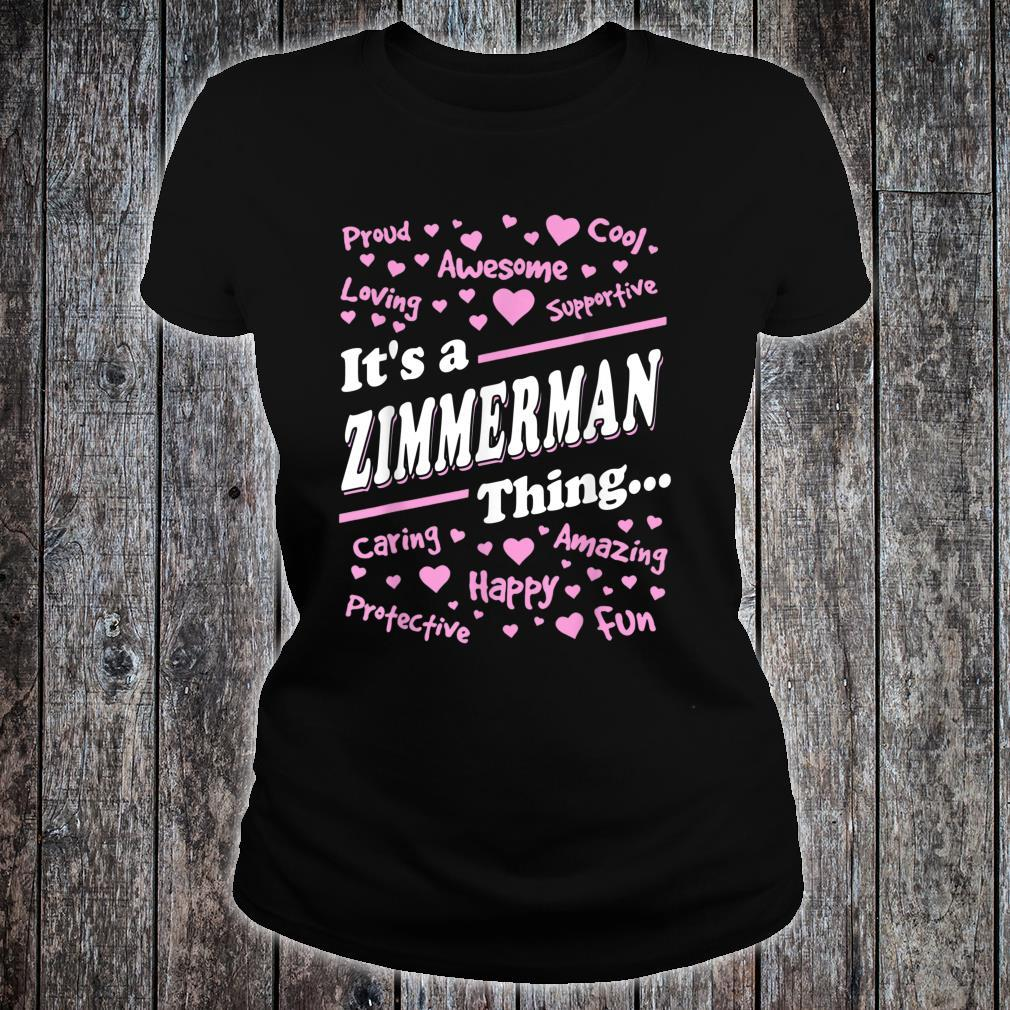 Zimmerman Surname last name Family It's a Zimmerman thing Shirt ladies tee