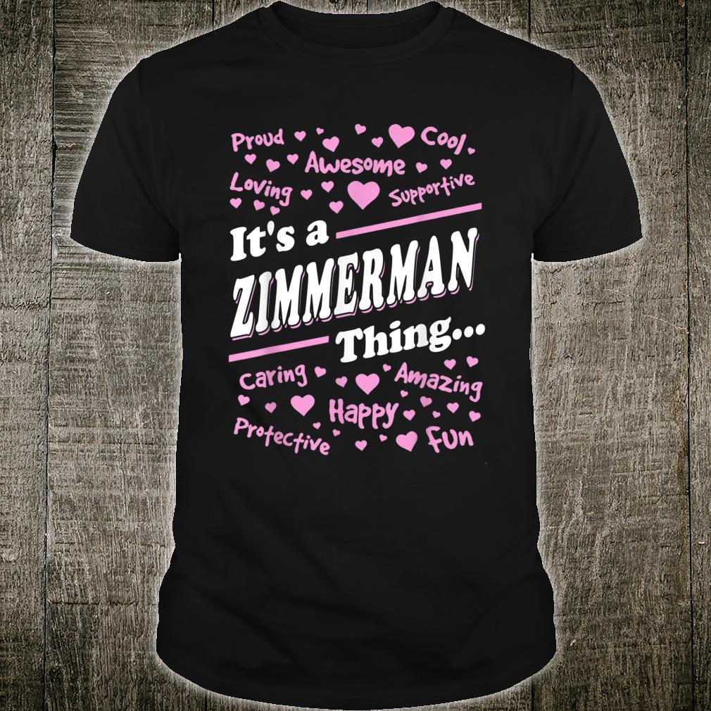 Zimmerman Surname last name Family It's a Zimmerman thing Shirt