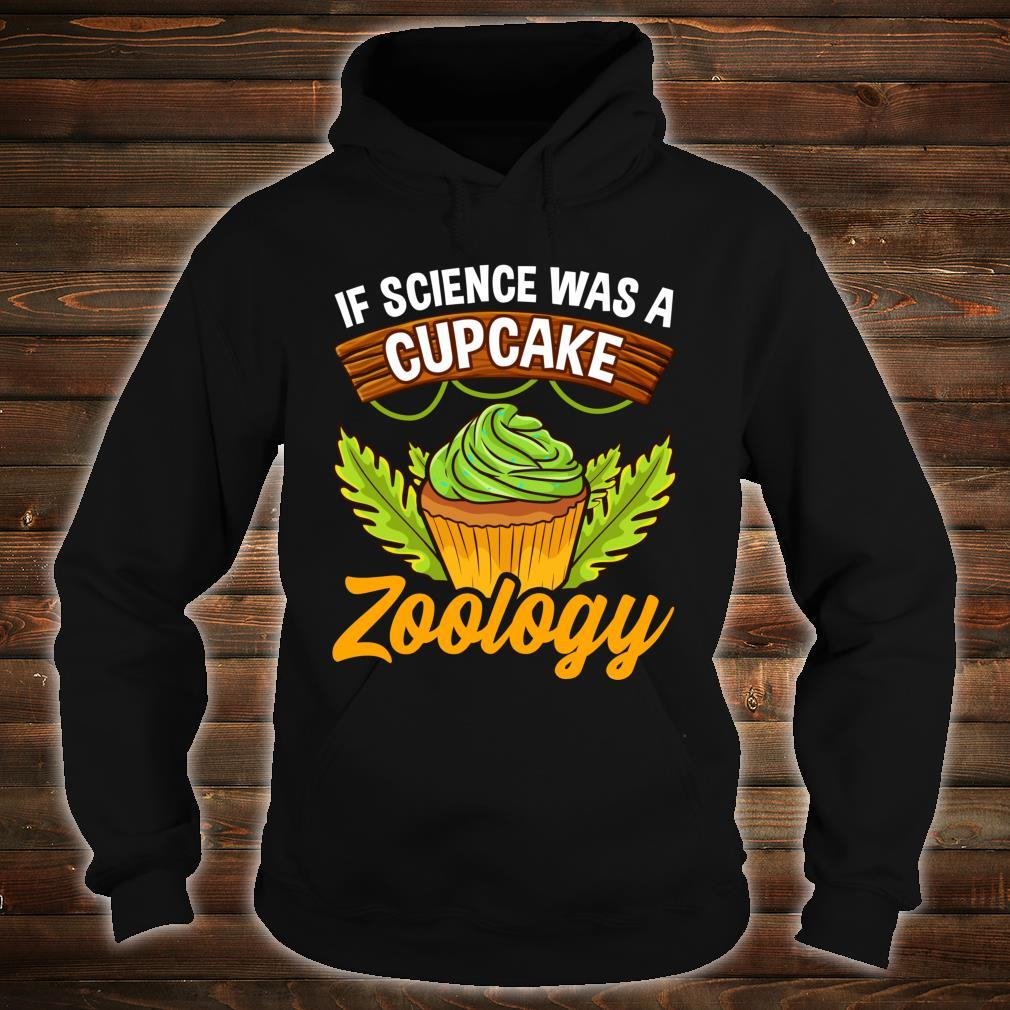 Zoologists and Animal Scientists Cupcake Shirt hoodie