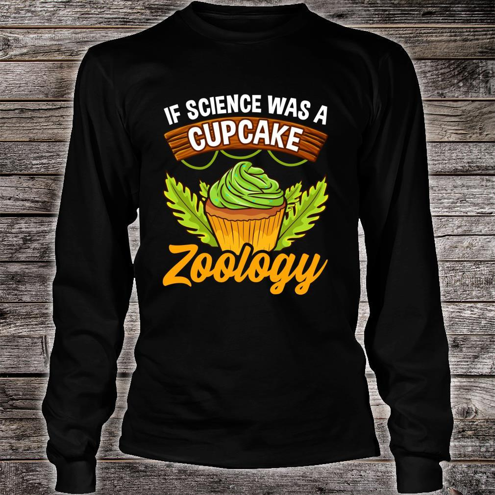 Zoologists and Animal Scientists Cupcake Shirt long sleeved