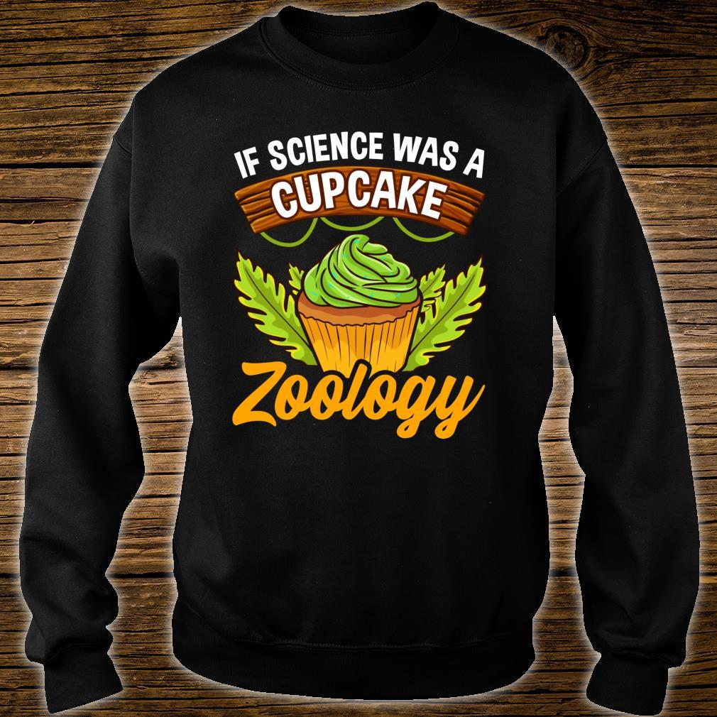 Zoologists and Animal Scientists Cupcake Shirt sweater