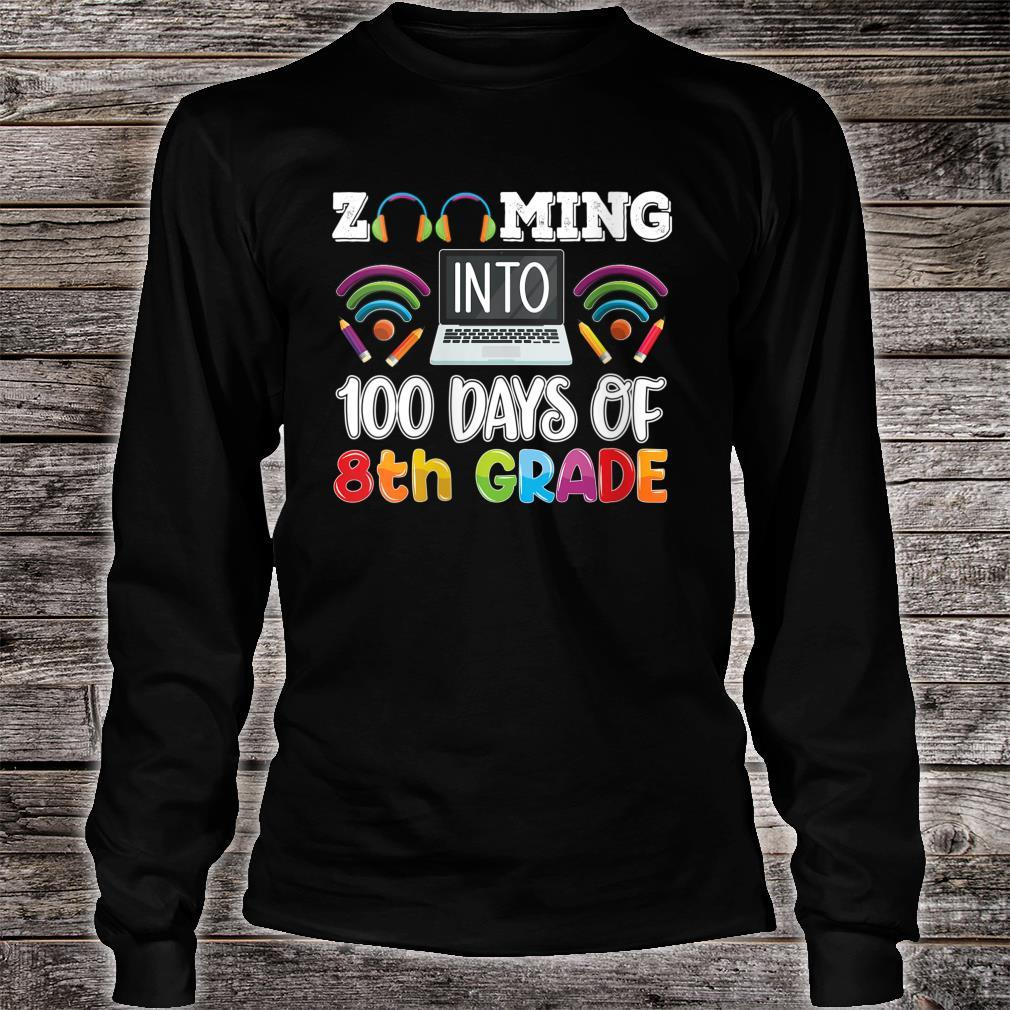Zooming into 100 days of 8th grade Teacher or Student Shirt long sleeved