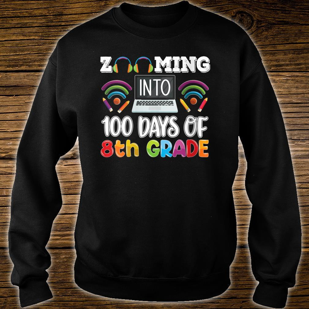 Zooming into 100 days of 8th grade Teacher or Student Shirt sweater